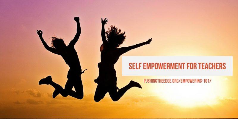 Self Empowerment for teachers