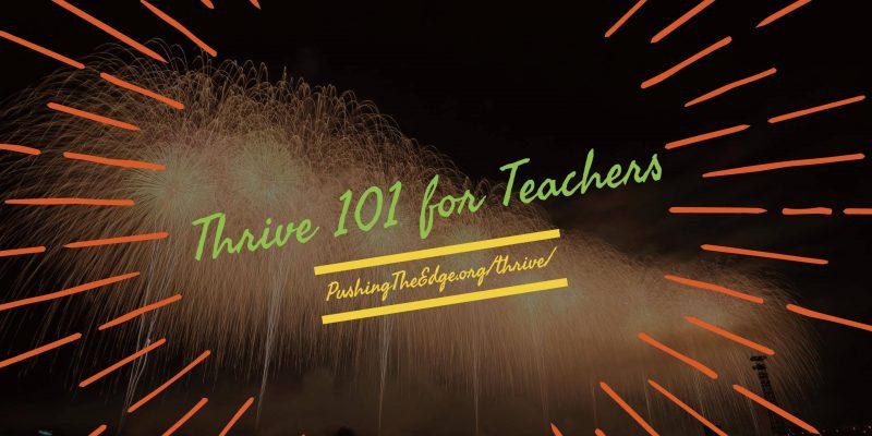 Thrive 101 for teachers
