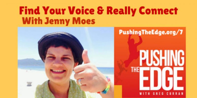 Find your voice and really connect with Jenny Moes
