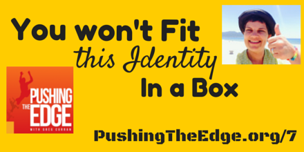 You wont fit this identity with Jenny Moes  – Pushing The Edge