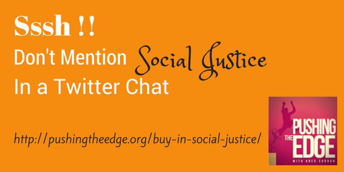 Promo for blog post - Getting Buy-in for Social Justice - Pushing The Edge