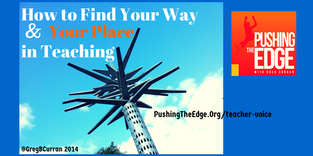 How to Find Your Way & Your voice in Teach