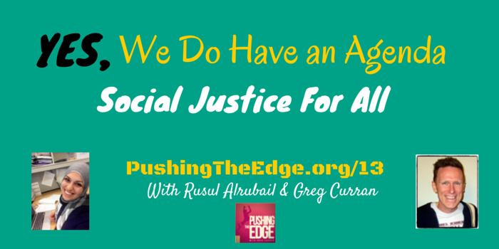 Yes we do have an agenda: Navigating Social Justice in the Classroom with Rusul Alrubail