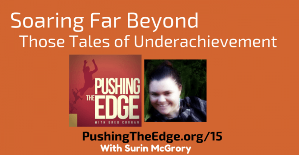 Shaking Up Our Mindsets about Indigenous Students - Pushing The Edge with Greg Curran