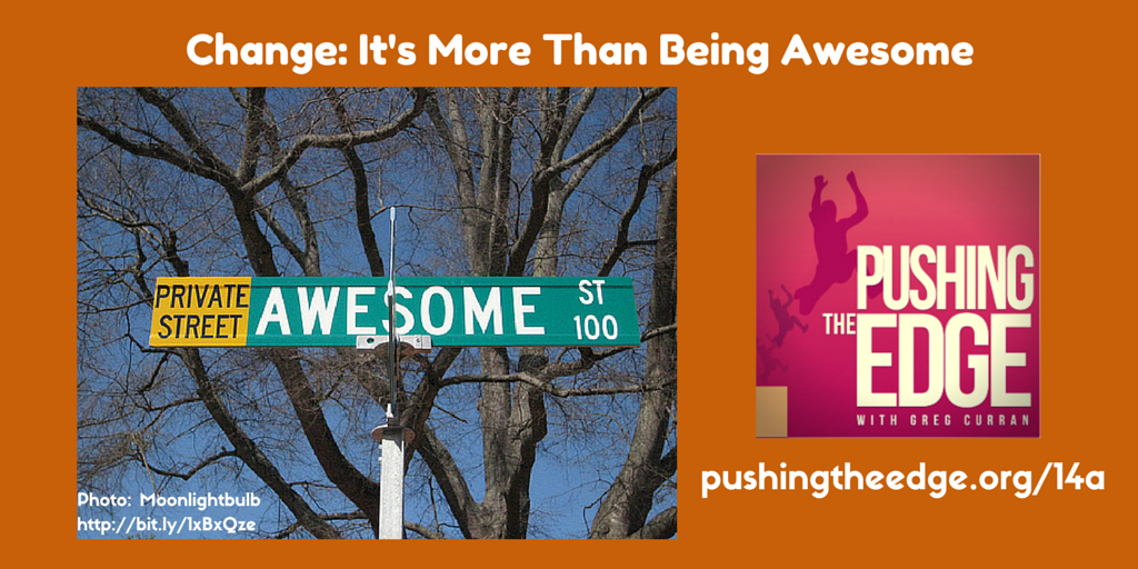 Promo for - Change - Its more than awesome by Greg Curran