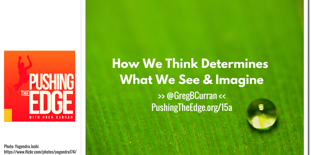 Cracking The Deficit Mindset - What we Think determines what we see