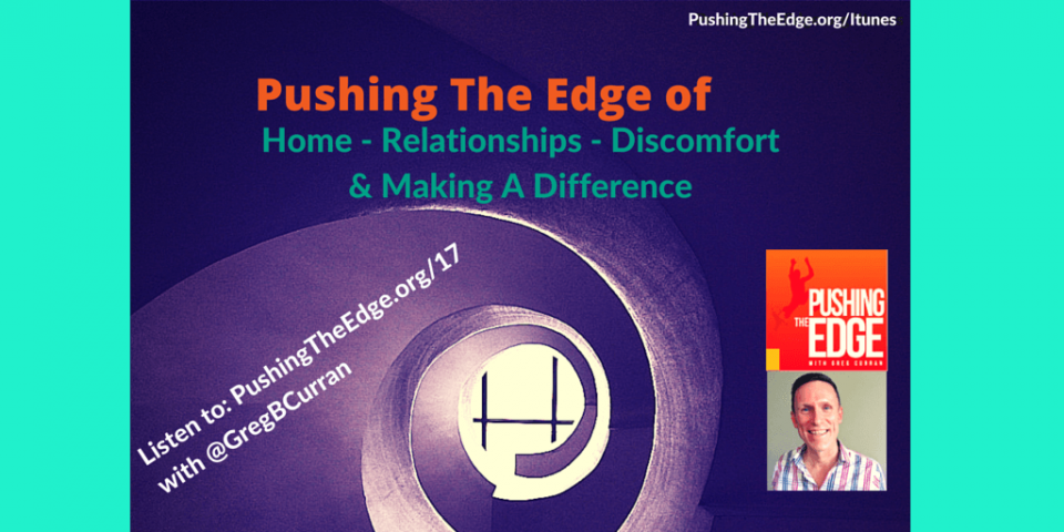 Promo for Pushing The Edge - of Voice, Relationships, Home, and Making a Difference by Not Playing It Safe - Part 2