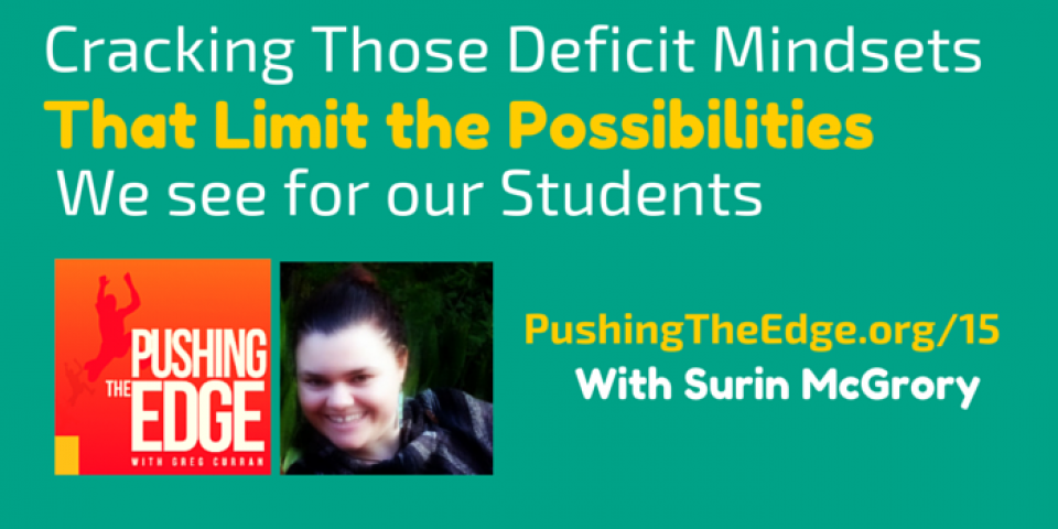 Cracking the mindsets that limit the possibilities we see for indigenous students - Pushing The Edge with Greg Curran