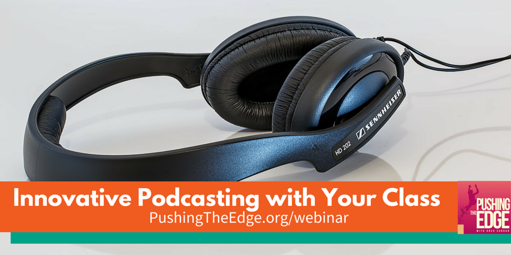 Innovative podcasting with your class - 03
