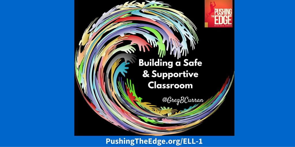 Promo for Building a Safe and Supportive Classroom - Pushing The Edge Blogpost