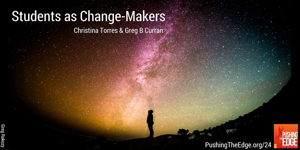 Students as Change-Makers - Promo for Pushing The Edge Podcast