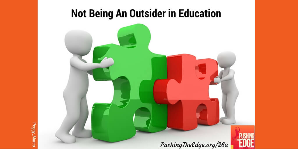 Not being an outsider in education - Pushing The Edge Blogpost