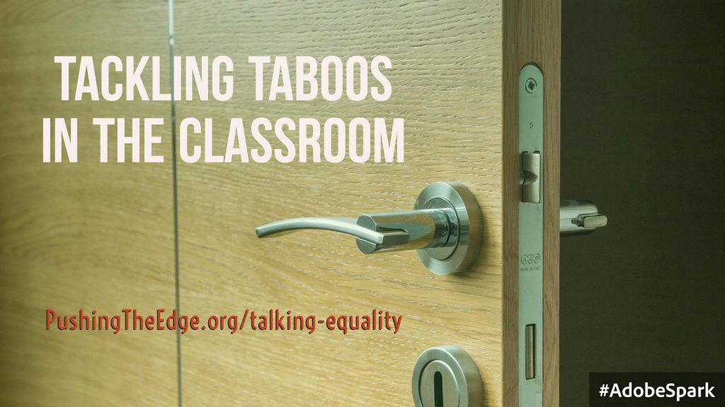 Tackling Taboos in the Classroom - Talking Equality