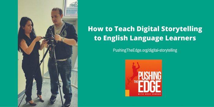 Teaching digital Storytelling to English Language Learners