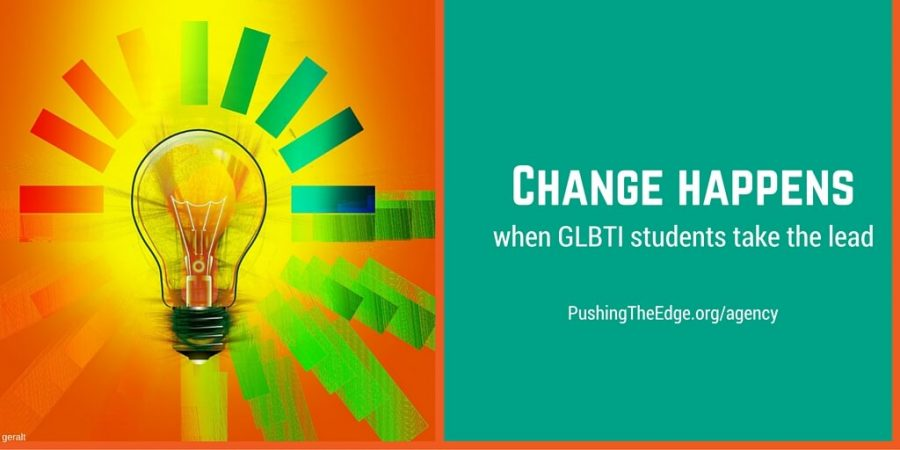 Change Happens when GLBTI students take the lead - Agency