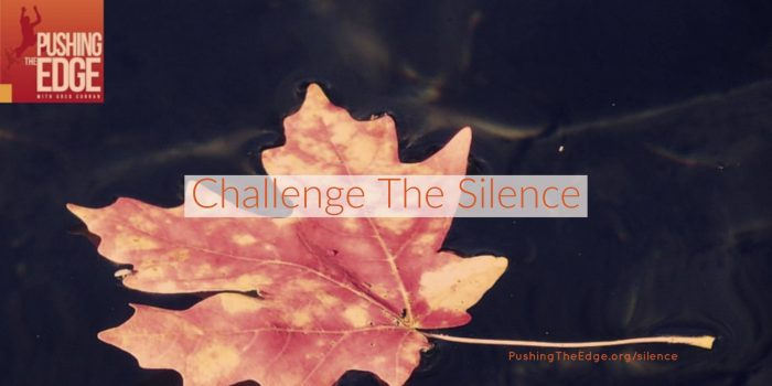 Challenge the silence