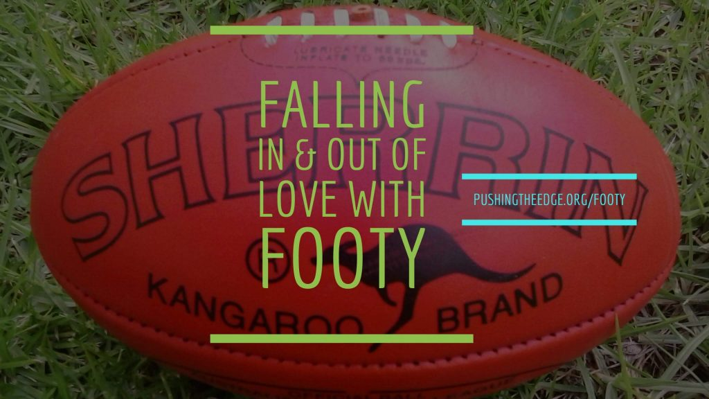 Falling in and out of love with footy - Making Football More Welcoming
