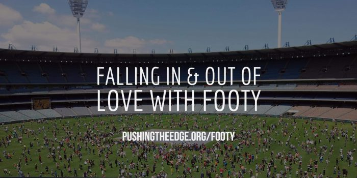 Falling in and out of love with footy
