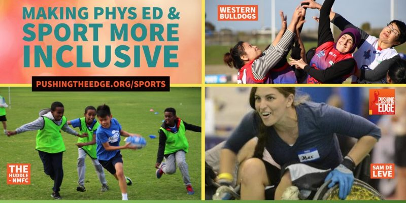 3 images of sport - womens footy team, wheelchair athlete and kids playing football - with text - making phys ed and sport more inclusive