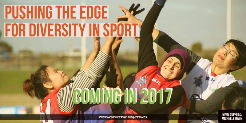 Pushing The Edge for Diversity in Sport - Coming Soon
