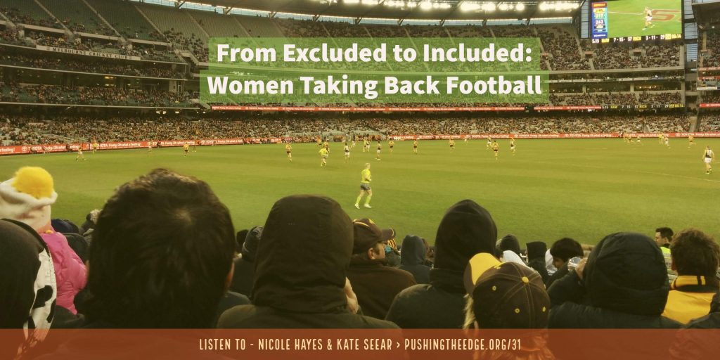 From excluded to included: women taking back football
