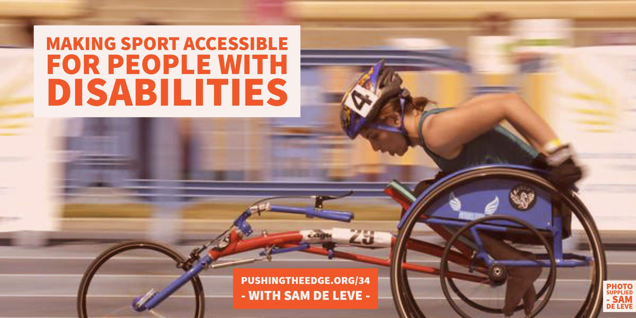 Making sport accessible for people with disabilities - with Sam De Leve