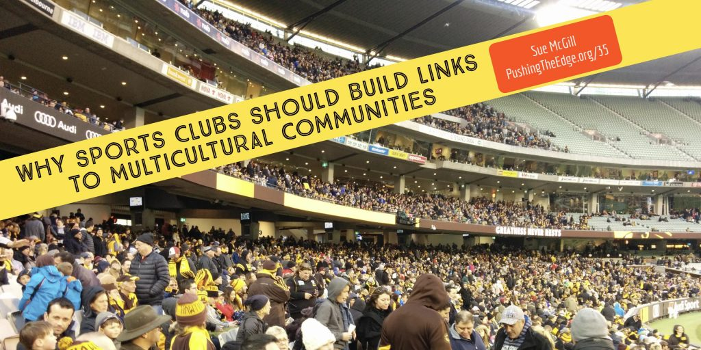 Why Sports Clubs should build links to multicultural communities