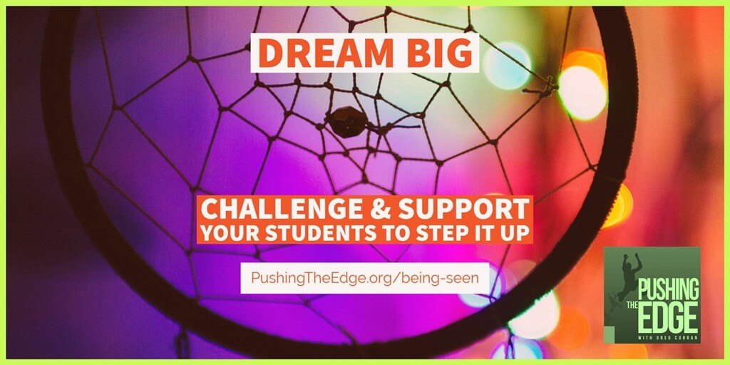 Dream Big: Being seen and understood as an English Language Learner