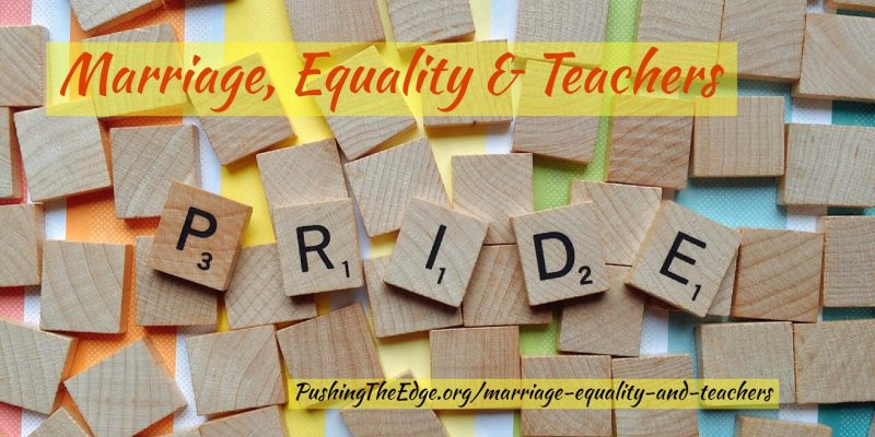 Text - Marriage, Equality and Teachers - Pride